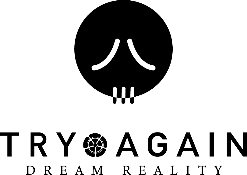 TRYAGAIN DREAM REALITY